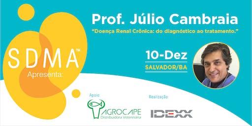 Palestra Dr. Júlio Cambraia em Salvador - DRC: do diagnóstico ao tratamento