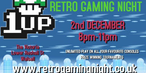 1UP Retro Gaming Night Walsall