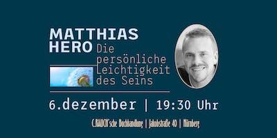 Die persönliche Leichtigkeit des Seins | Ein Abend mit Matthias Hero