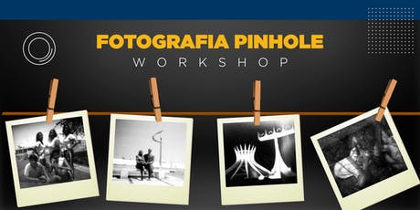 Workshop - Fotografia Pinhole ingressos