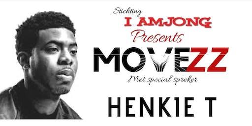 Movezz presents: Henkie T en By Risque