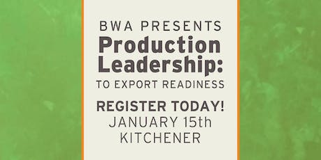 BWA Production Leadership: To Export Readiness tickets