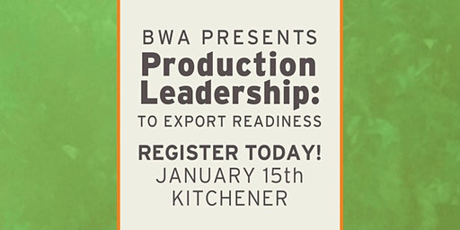 BWA Production Leadership: To Export Readiness