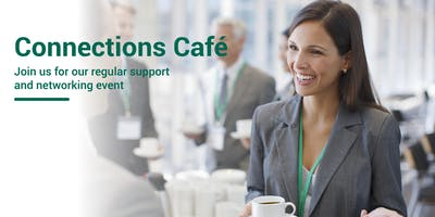 Connections Cafe: Support and Networking Event I Newport