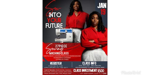 Sew Into Your Future 27 pcs Sewing Machine 101 Class