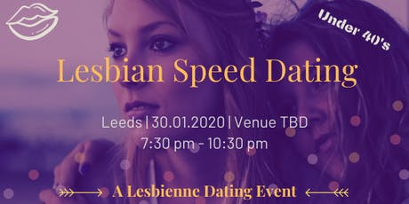 Lesbian Speed Dating - Leeds Under 40's tickets