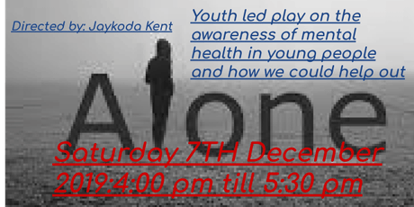 Alone (youth led play) tickets