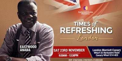 Times of Refreshing With Rev. Eastwood Anaba