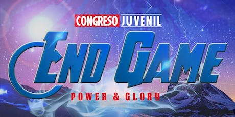 """End Game: """"Power And Glory"""" tickets"""