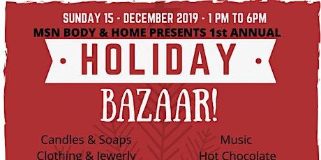 MSN Body & Home 1st Annual Holiday Bazaar tickets