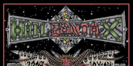 Hail Santa X night 2 tickets