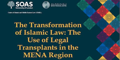 Islamic Law's Transformation: Legal  Transplants in the MENA Region tickets