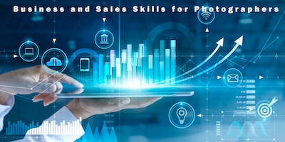Business and Sales Skills for Photographers