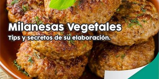"""TALLER GRATUITO """"Milanesas Vegetales"""" Tips y Secretos de su elaboración"""