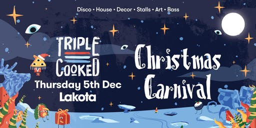 Triple Cooked Bristol - Christmas Carnival