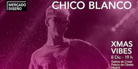 Chico Blanco en concierto en Mercado de Diseño en el Palacio de Cibeles entradas