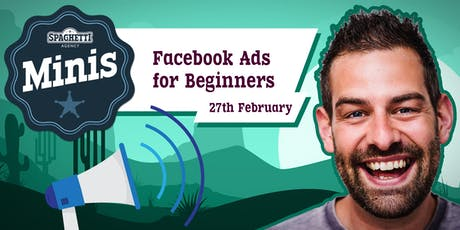 Facebook Ads Course - Getting More Sales from Facebook Adverts - February 2020 tickets