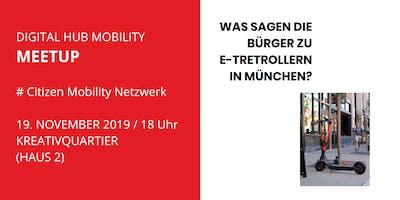 Citizen Mobility netzwerk, Was sagen die Bürger zu E-Scootern in München?