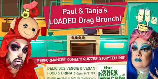 Paul + Tanja's LoADED Drag Brunch!
