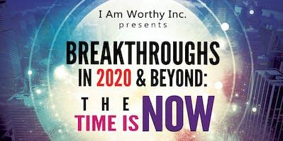 Breakthroughs In 2020 & Beyond