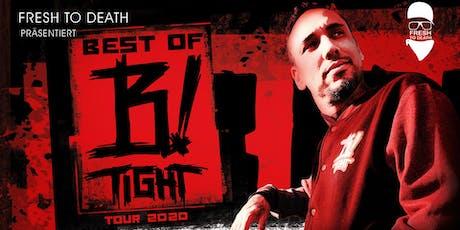 B-Tight - Best Of Tour 2020 | München Tickets
