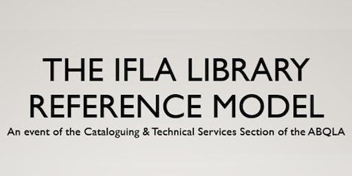 Le modèle de référence de l'IFLA pour les bibliothèques