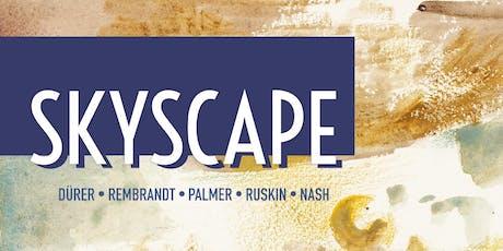 Skyscape Exhibition 18-24 January tickets