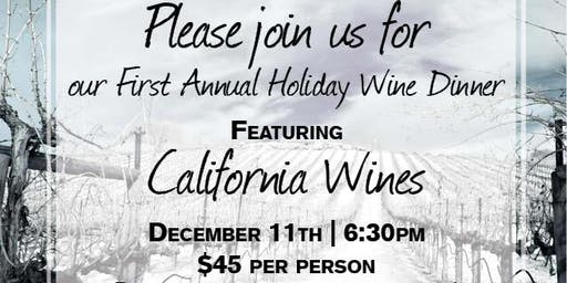 Holiday Wine Dinner Featuring California Wines