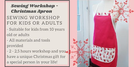 Sewing Workshop – Kitchen Apron perfect Christmas gift. tickets