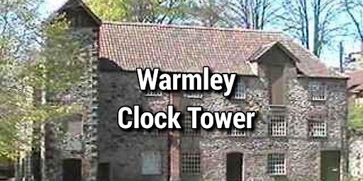 Warmley Clocktower Ghost Hunt  Sat 28th March