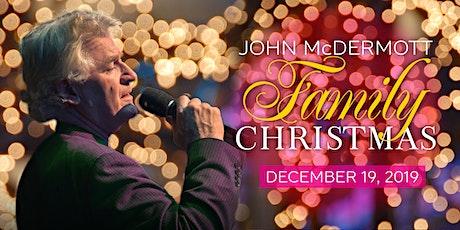 John McDermott Family Christmas tickets