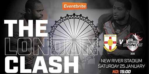 2020 London Clash - London Skolars v London Broncos XIII
