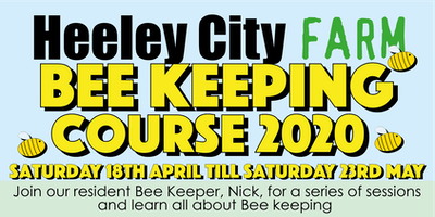 Heeley City Farm Bee Keeping Course 2020
