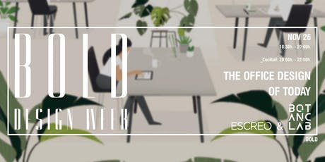 The Office Design of Today | BOLD Design Week tickets