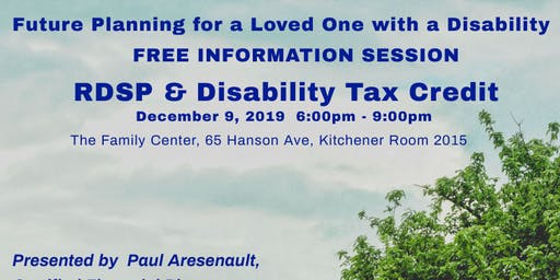 Registered Disability Savings Plan -RDSP and Disability Tax Credit Workshop