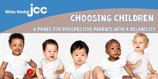 Choosing Children: Panel Discussion for Prospective Parents w/ a Disability
