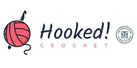 Hooked! Crochet Taster Session for Beginners - The Greenhouse, Meanwood tickets