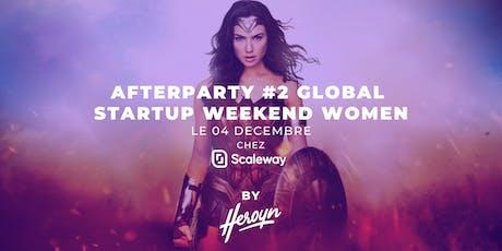 Afterparty #2 Global Startup Weekend Women billets
