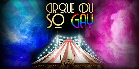 Cirque Du  So Gay tickets