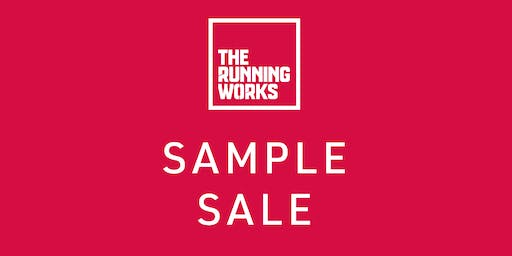 The Running Works SAMPLE SALE TICKET ONLY