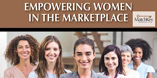 Empowering Millennial Women in the Marketplace (Women Under 40 Only)