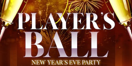The Players Ball NYE Open Bar Event tickets