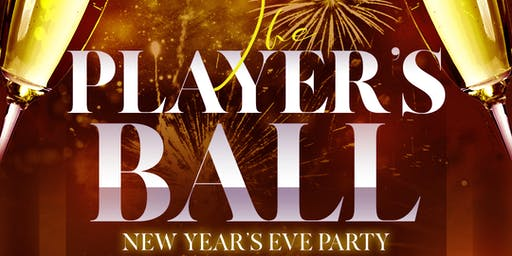 The Players Ball NYE Open Bar Event