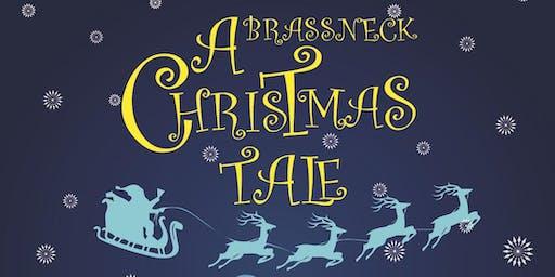 'A BRASSNECK CHRISTMAS TALE'