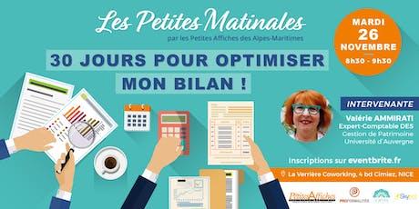 """Petite Matinale Nice : """"30 jours pour optimiser mon bilan"""" ! billets"""