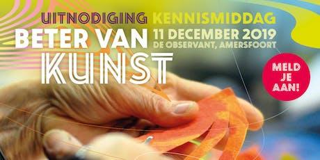 Kennismiddag 'Beter van Kunst' tickets
