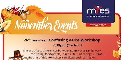 Confusing Verbs Workshop biglietti