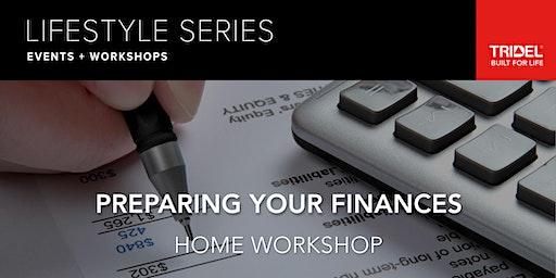 Preparing Your Finances – Home Workshop - January 8