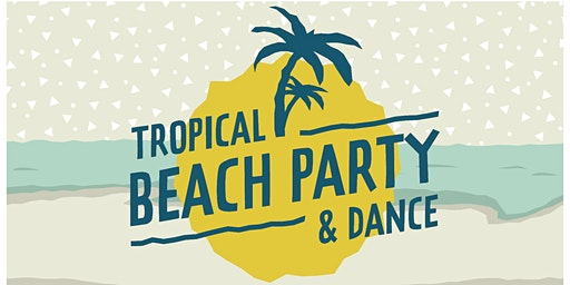 Tropical Beach Party & Dance for Adults with Special Needs