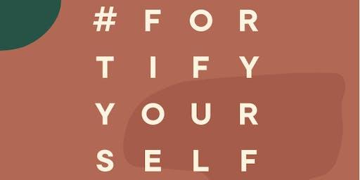 #FortifyYourself